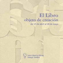 Exposición El libro objeto de creación