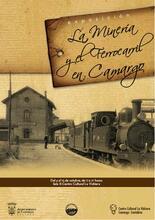 La minería y el ferrocarril en Camargo