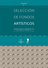 Selección de fondos artísticos La Vidriera 2007-2013